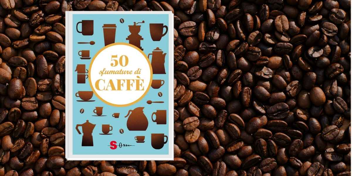 50 sfumature caffè libro